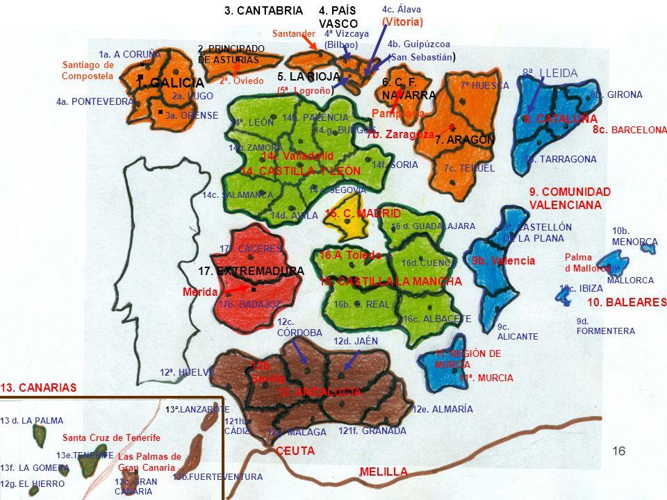 . . . . 1. GALICIA 3. CANTABRIA 4. PAÍS VASCO (Vitoria) 5. LA RIOJA