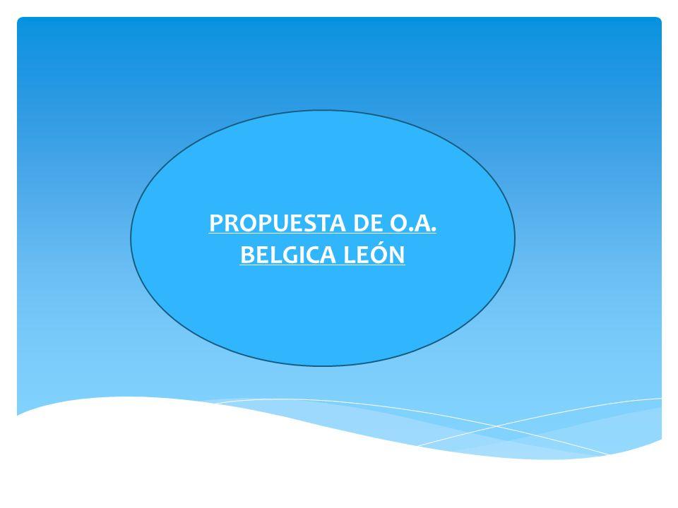 PROPUESTA DE O.A. BELGICA LEÓN