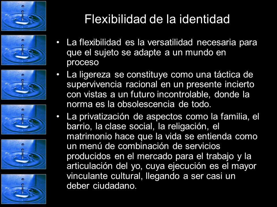 Flexibilidad de la identidad