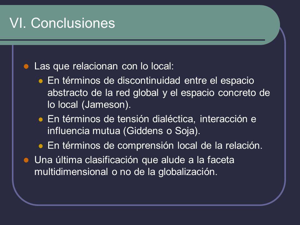 VI. Conclusiones Las que relacionan con lo local: