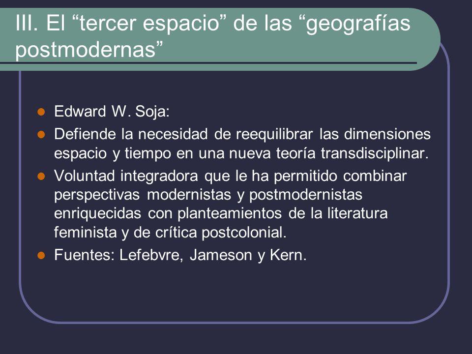 III. El tercer espacio de las geografías postmodernas