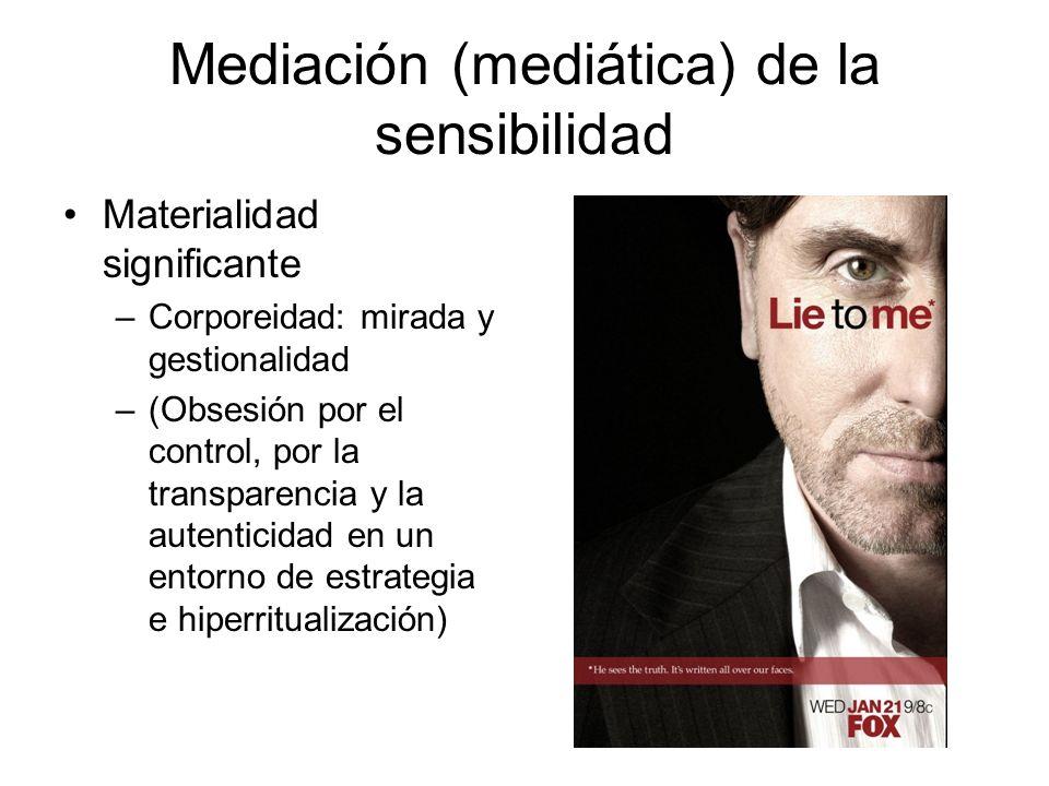 Mediación (mediática) de la sensibilidad