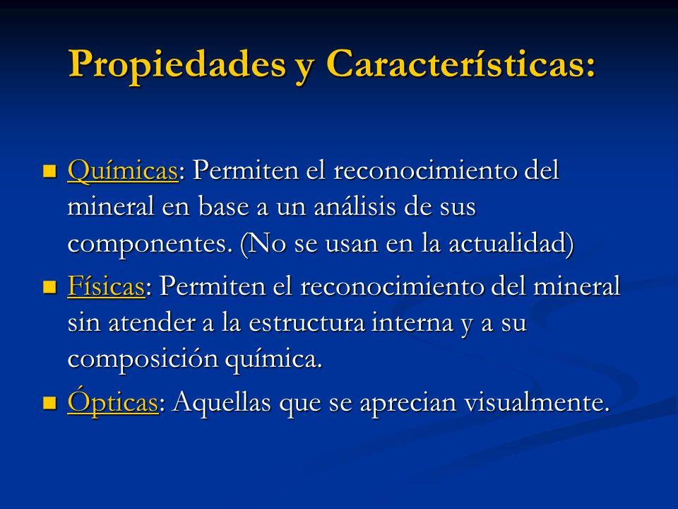 Propiedades y Características: