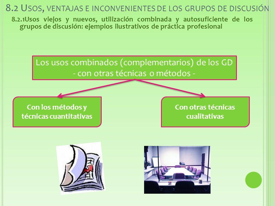 8.2 Usos, ventajas e inconvenientes de los grupos de discusión