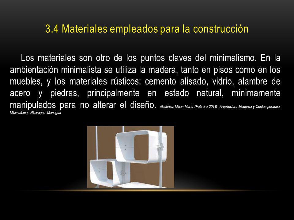 3.4 Materiales empleados para la construcción