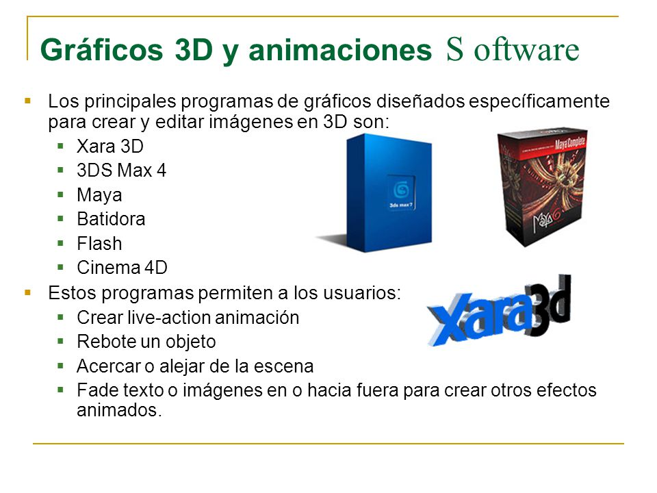 Gráficos 3D y animaciones S oftware