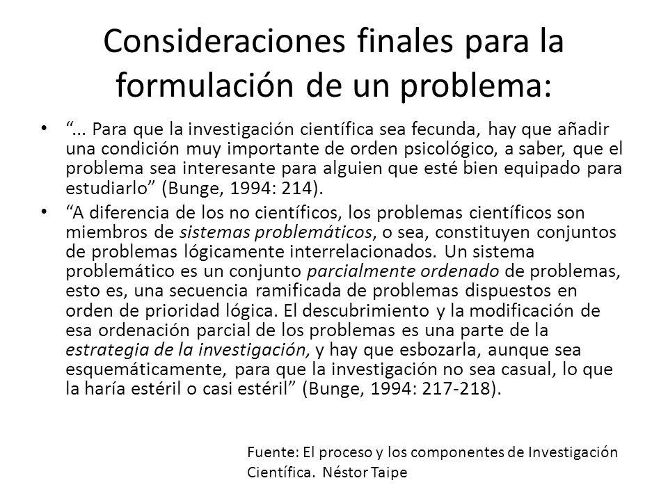 Consideraciones finales para la formulación de un problema: