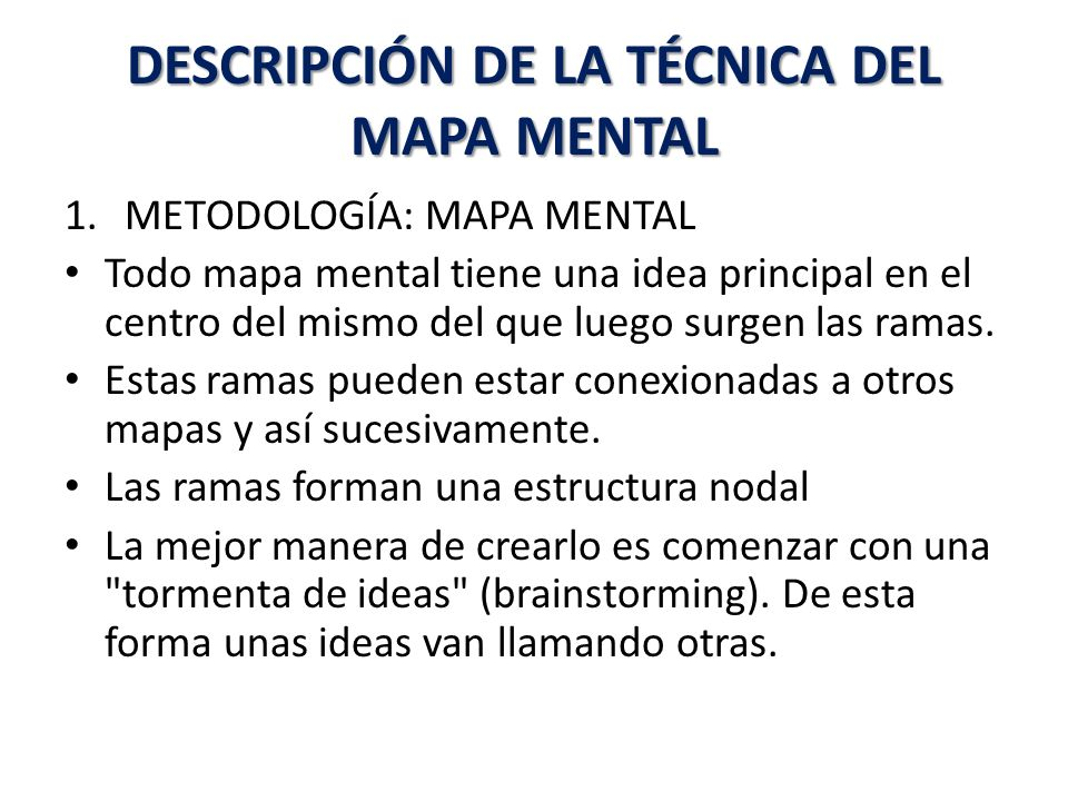 DESCRIPCIÓN DE LA TÉCNICA DEL MAPA MENTAL