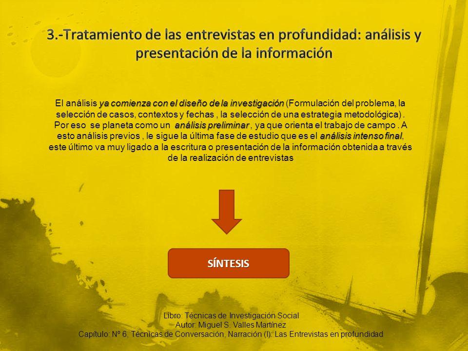 3.-Tratamiento de las entrevistas en profundidad: análisis y presentación de la información