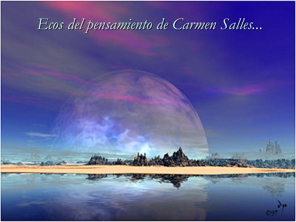 Ecos del pensamiento de Carmen Salles...