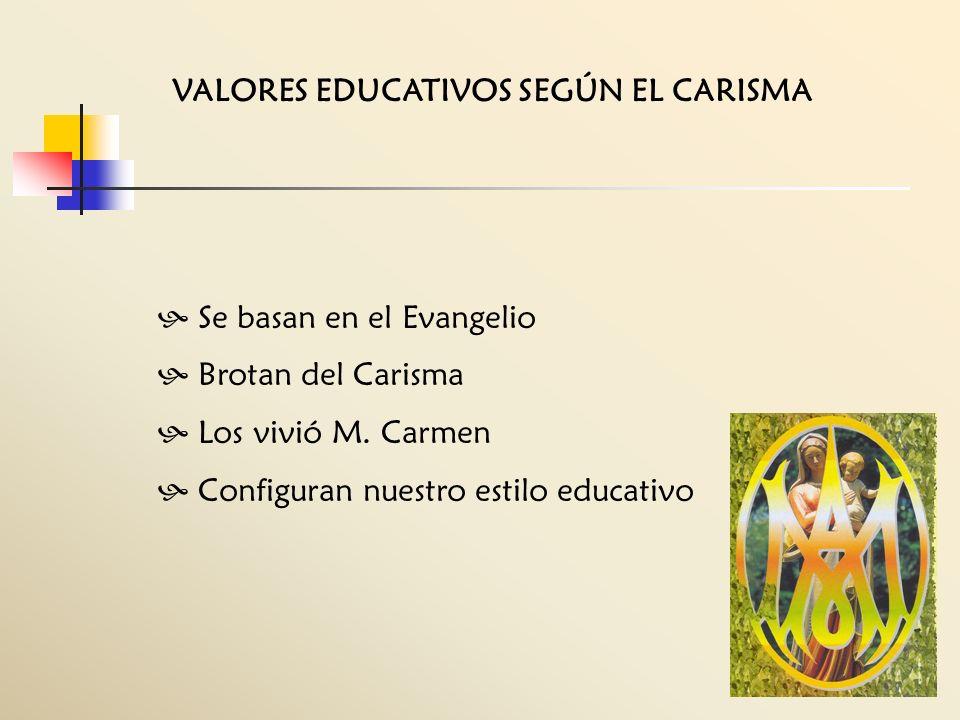 VALORES EDUCATIVOS SEGÚN EL CARISMA