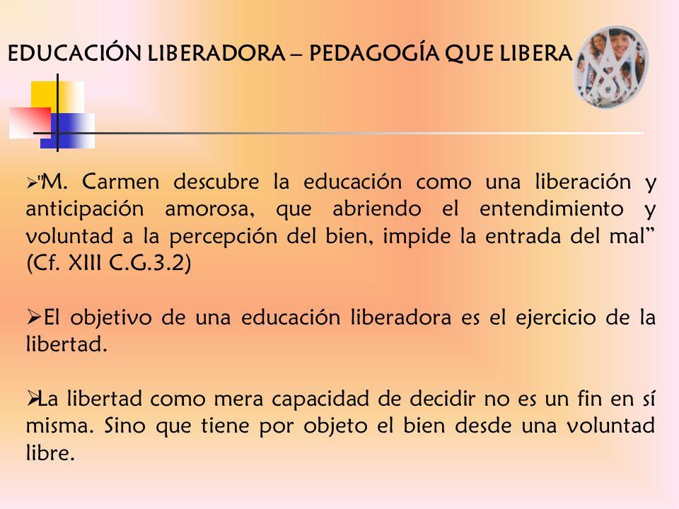 EDUCACIÓN LIBERADORA – PEDAGOGÍA QUE LIBERA