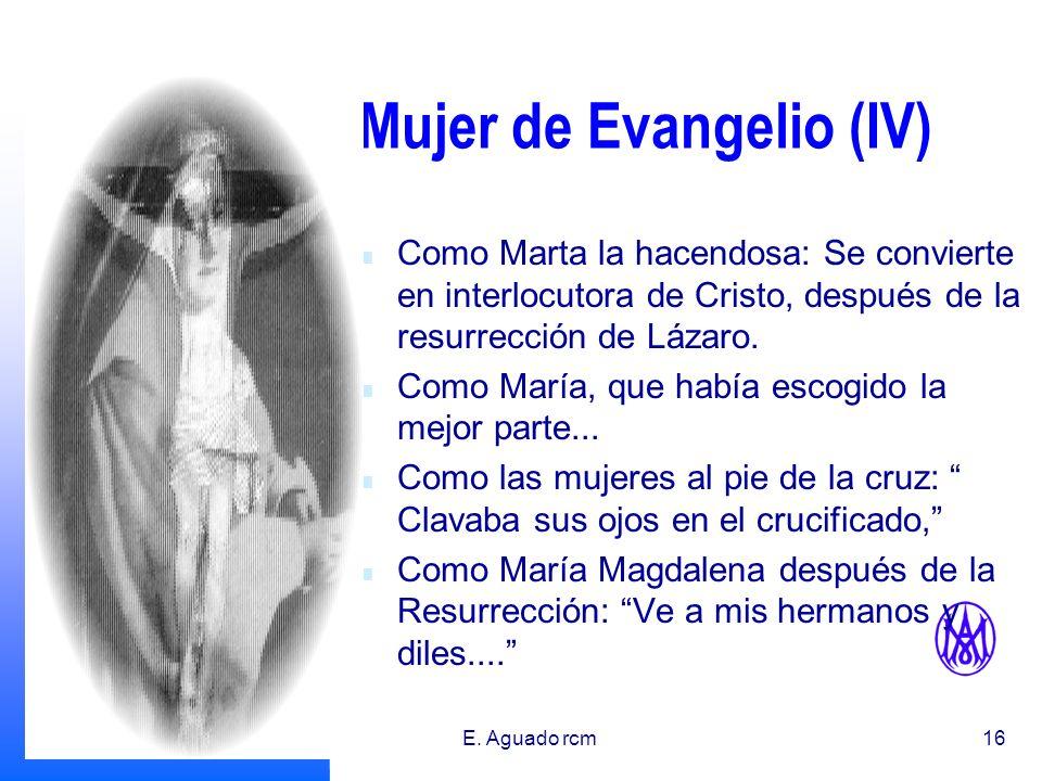 Mujer de Evangelio (IV)