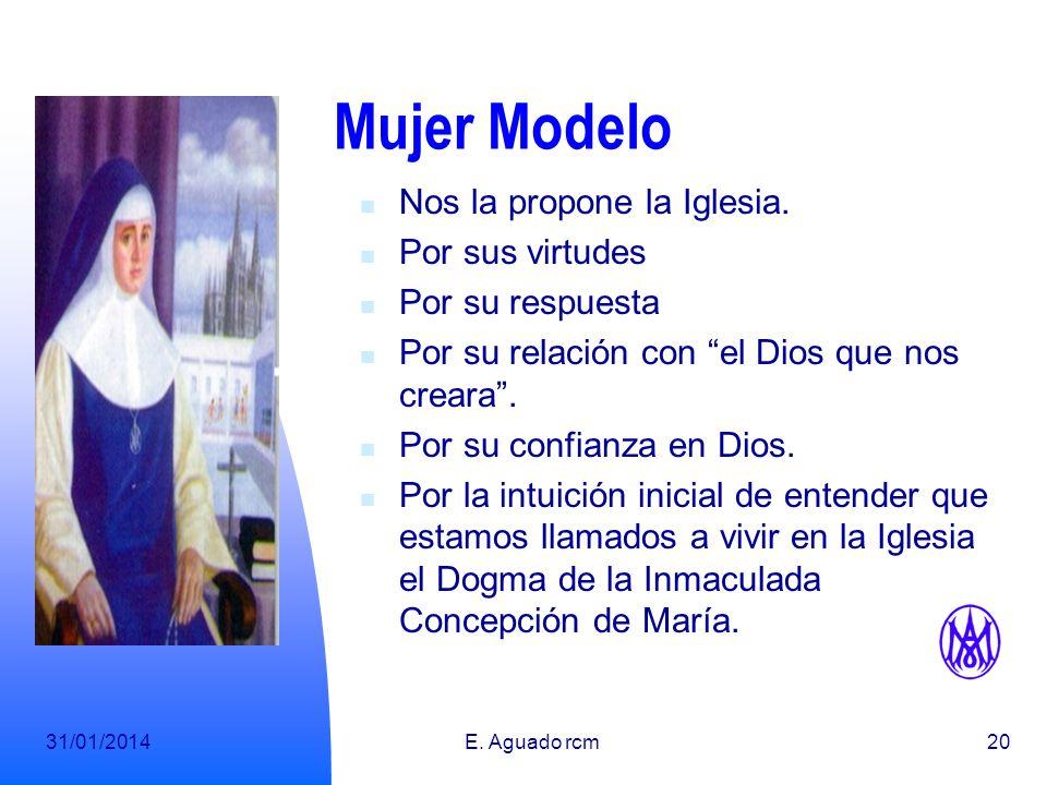 Mujer Modelo Nos la propone la Iglesia. Por sus virtudes