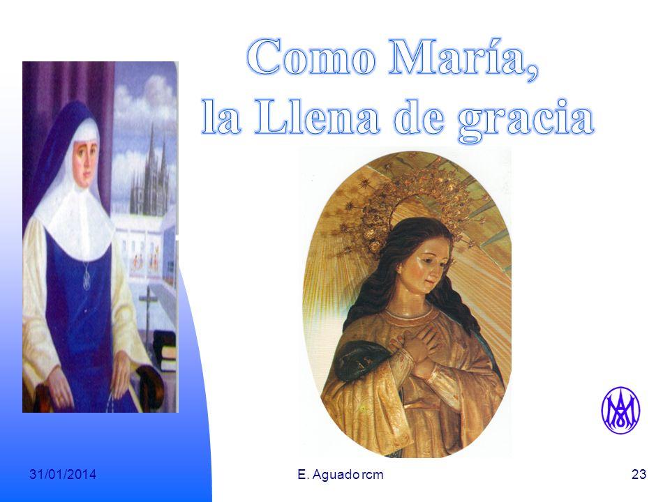 Como María, la Llena de gracia