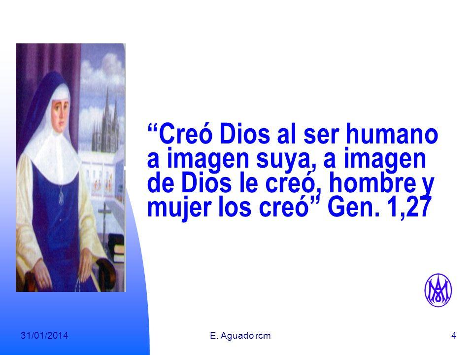 Creó Dios al ser humano a imagen suya, a imagen de Dios le creó, hombre y mujer los creó Gen. 1,27