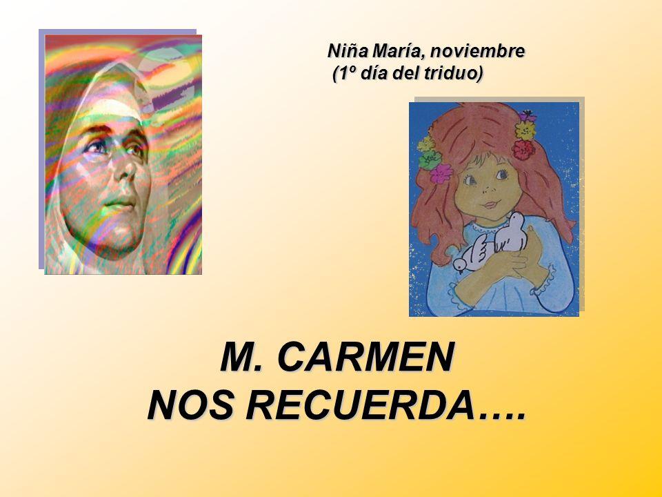 Niña María, noviembre (1º día del triduo)