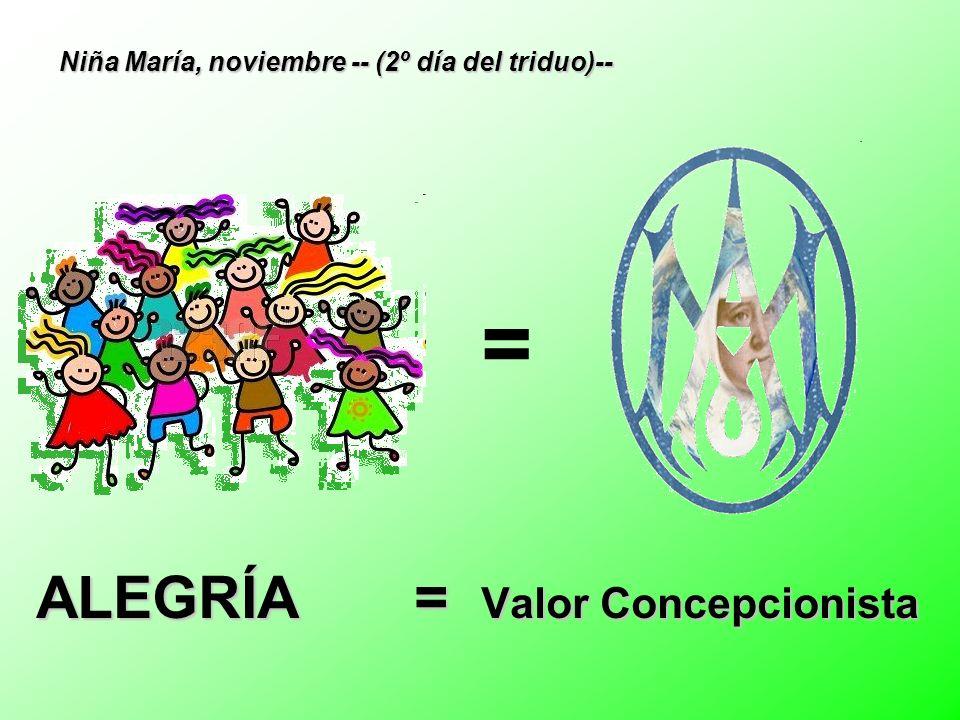ALEGRÍA = Valor Concepcionista