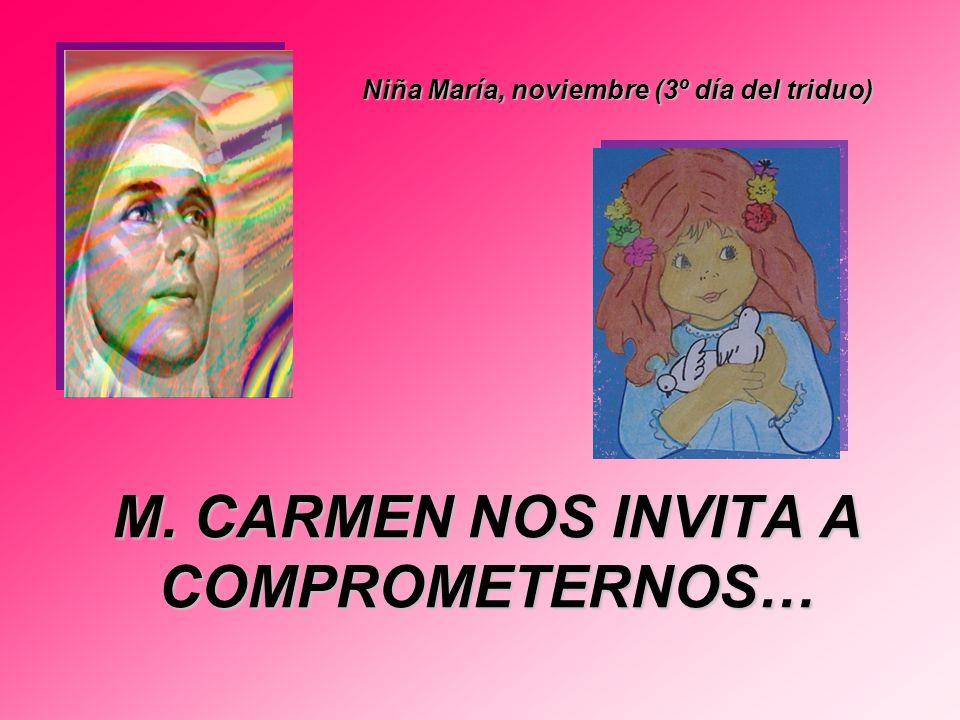 M. CARMEN NOS INVITA A COMPROMETERNOS…