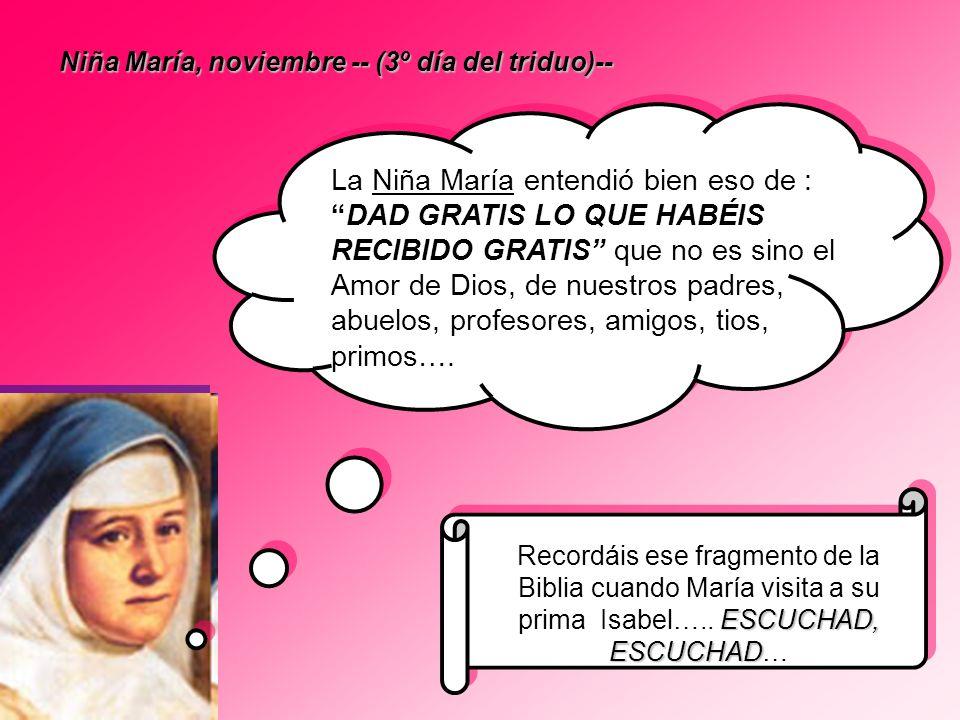 Niña María, noviembre -- (3º día del triduo)--