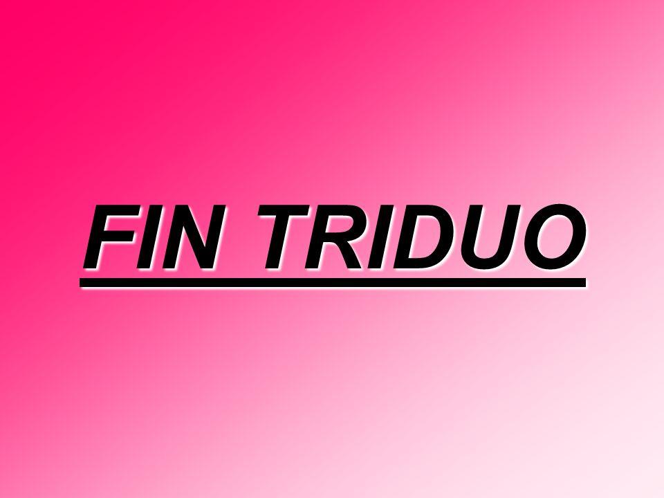 FIN TRIDUO