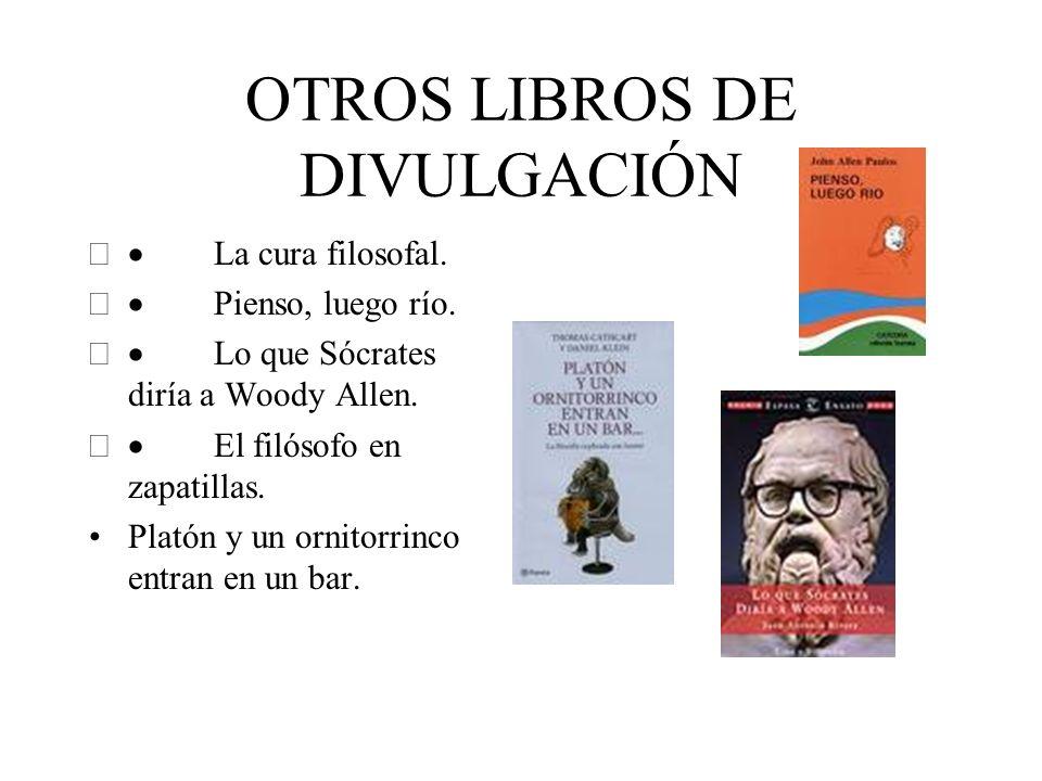 OTROS LIBROS DE DIVULGACIÓN