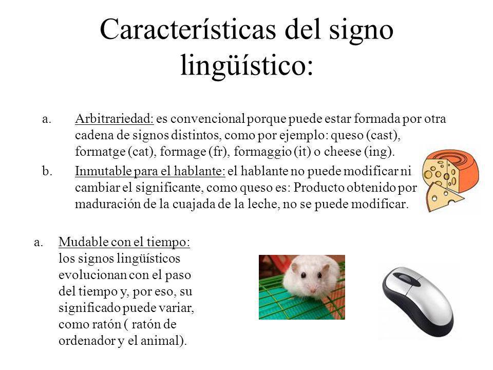 Características del signo lingüístico: