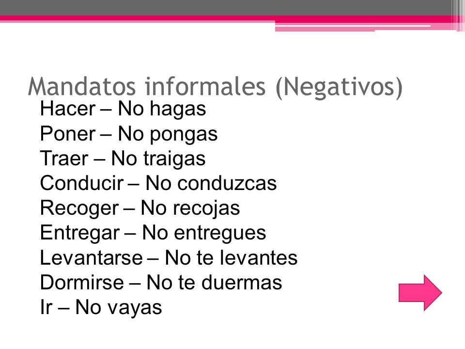 Mandatos informales (Negativos)