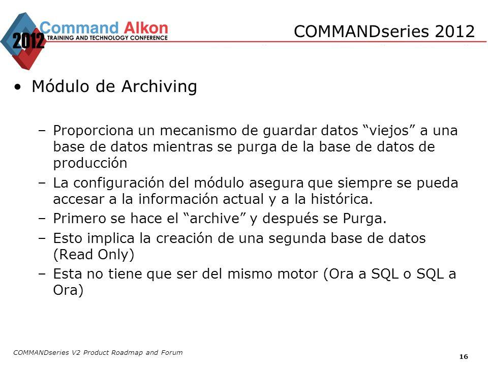 COMMANDseries 2012 Módulo de Archiving