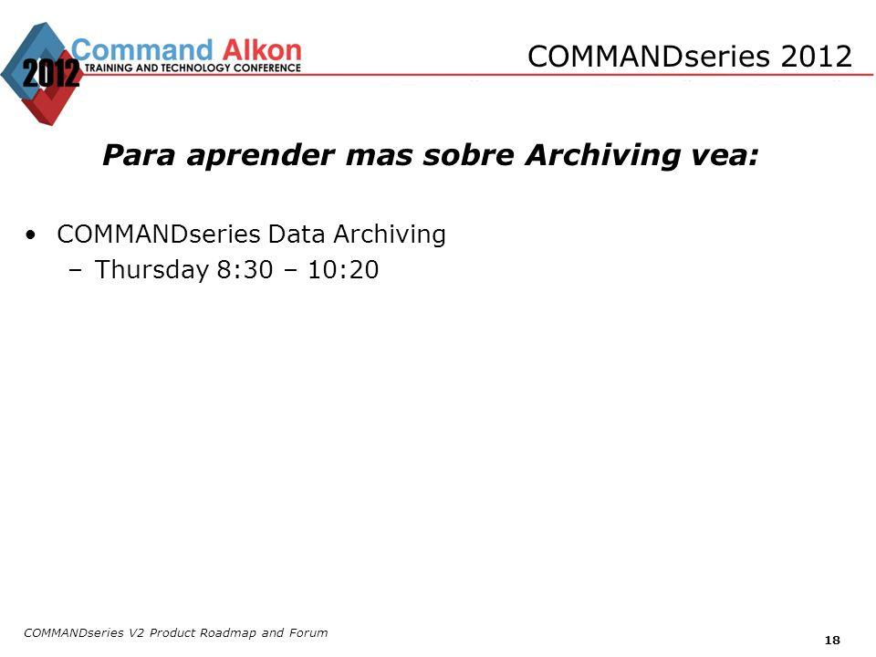 Para aprender mas sobre Archiving vea: