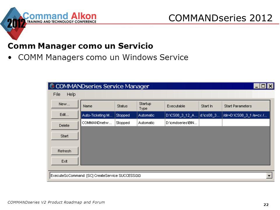 COMMANDseries 2012 Comm Manager como un Servicio