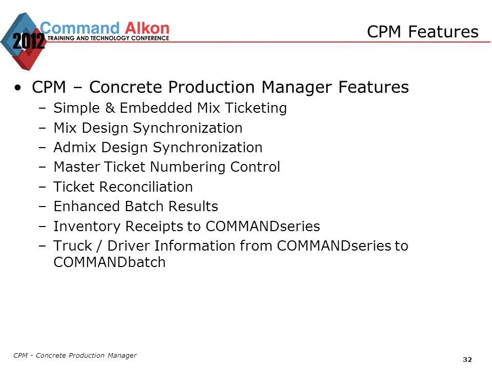 CPM – Concrete Production Manager Features