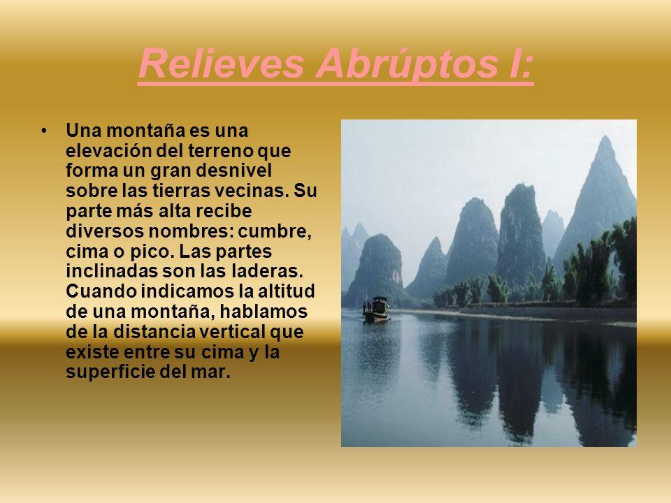 Relieves Abrúptos I: