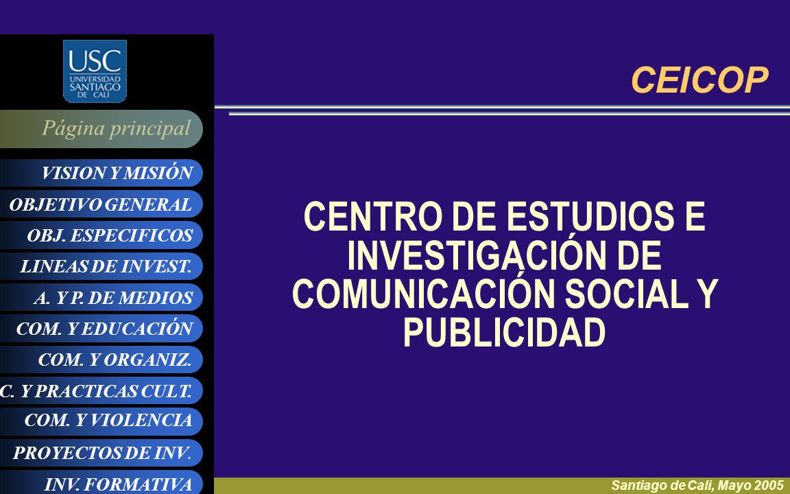 CENTRO DE ESTUDIOS E INVESTIGACIÓN DE COMUNICACIÓN SOCIAL Y PUBLICIDAD
