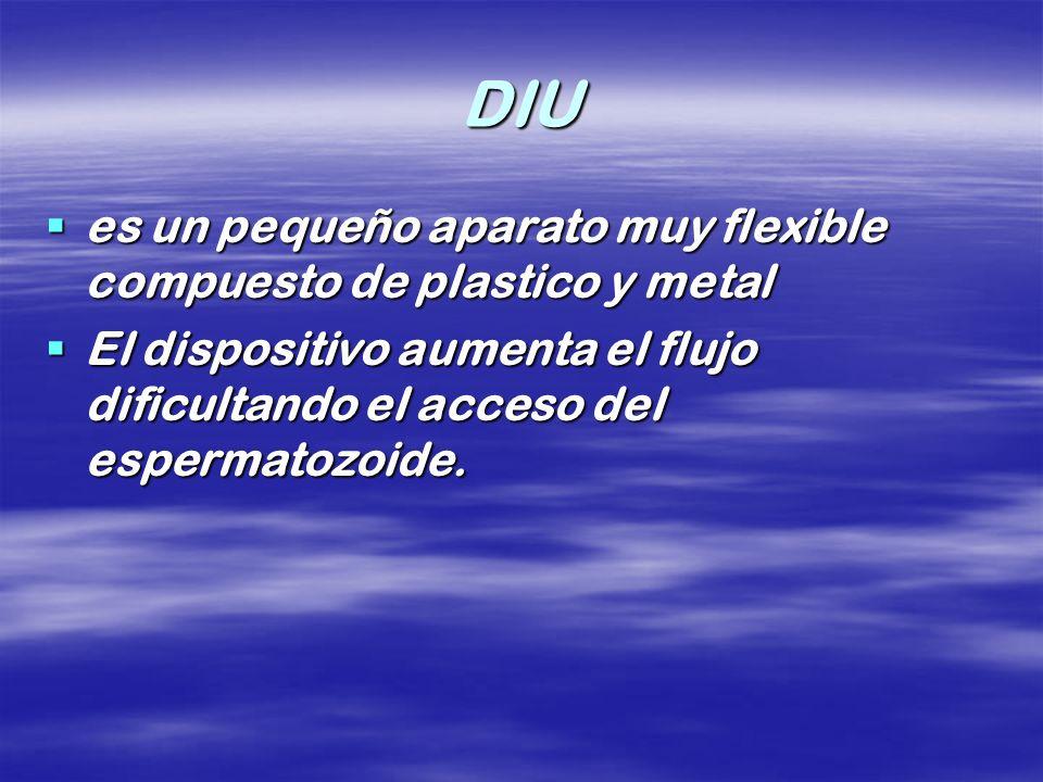 DIU es un pequeño aparato muy flexible compuesto de plastico y metal