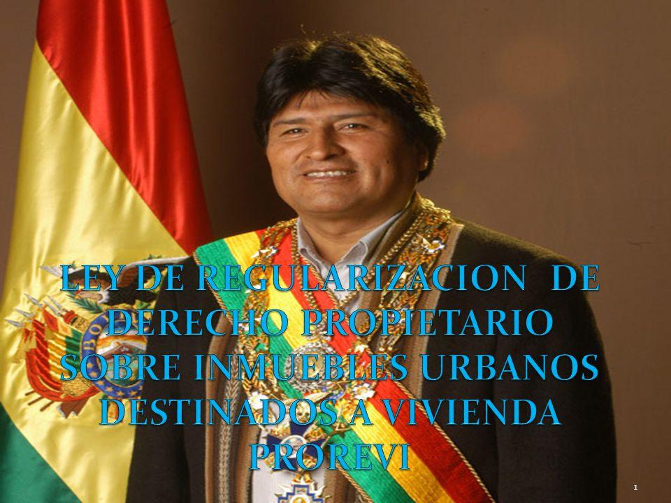 LEY DE REGULARIZACION DE DERECHO PROPIETARIO SOBRE INMUEBLES URBANOS DESTINADOS A VIVIENDA PROREVI