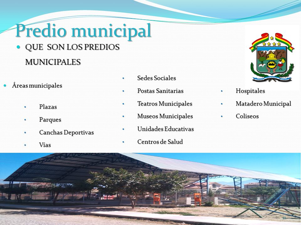 Predio municipal QUE SON LOS PREDIOS MUNICIPALES Sedes Sociales