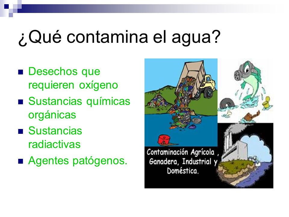 ¿Qué contamina el agua Desechos que requieren oxígeno