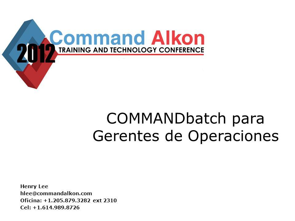 COMMANDbatch para Gerentes de Operaciones