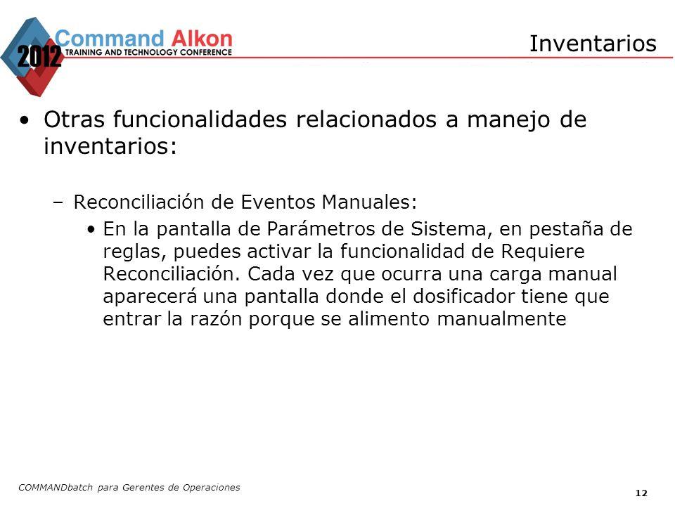 Otras funcionalidades relacionados a manejo de inventarios:
