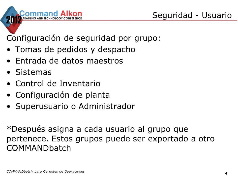 Configuración de seguridad por grupo: Tomas de pedidos y despacho