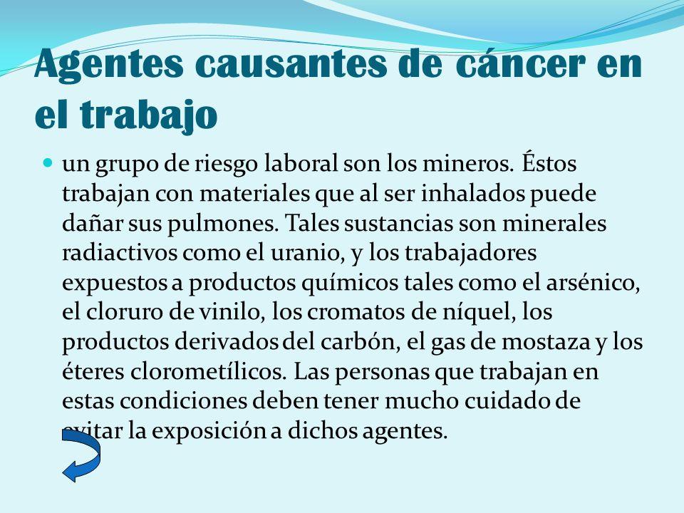 Agentes causantes de cáncer en el trabajo