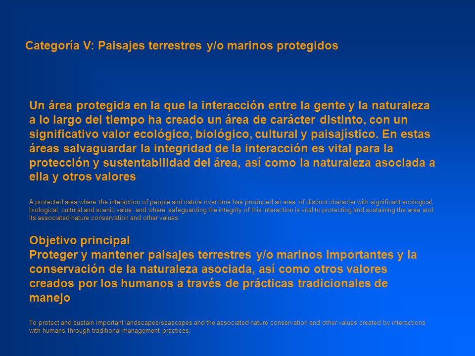 Categoría V: Paisajes terrestres y/o marinos protegidos