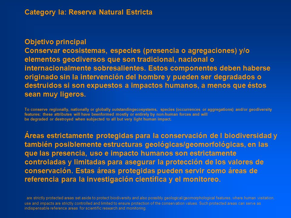Category Ia: Reserva Natural Estricta
