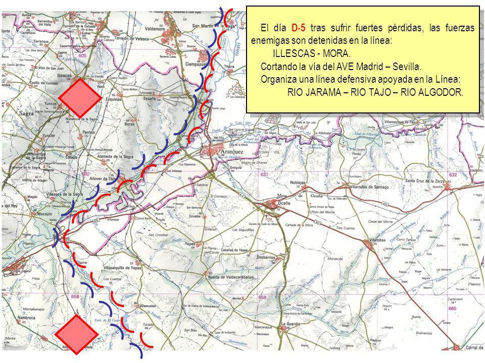 El día D-5 tras sufrir fuertes pérdidas, las fuerzas enemigas son detenidas en la línea:
