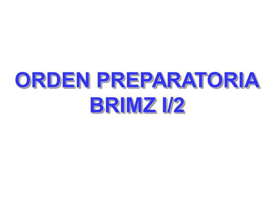ORDEN PREPARATORIA BRIMZ I/2