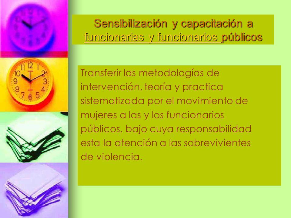 Sensibilización y capacitación a funcionarias y funcionarios públicos