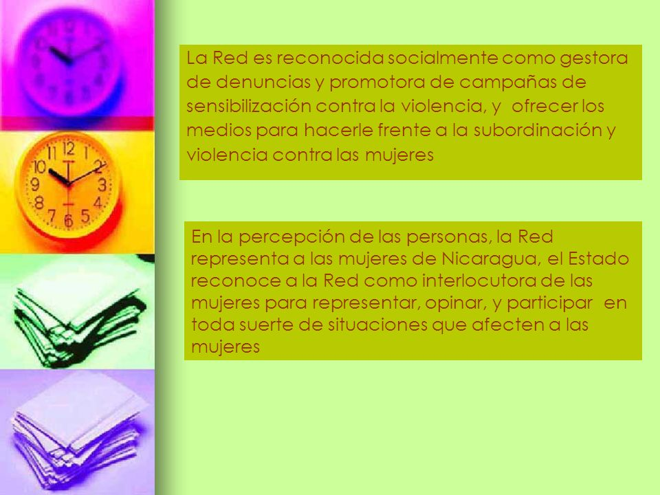 La Red es reconocida socialmente como gestora