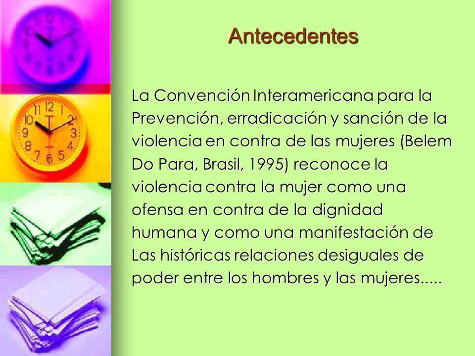 Antecedentes La Convención Interamericana para la