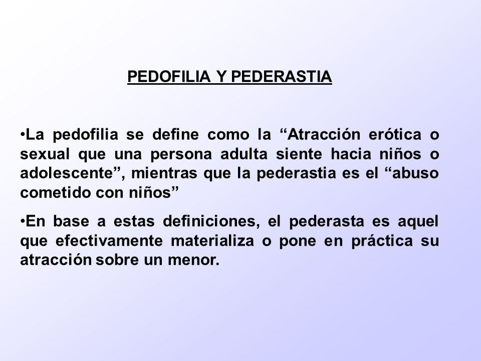 PEDOFILIA Y PEDERASTIA